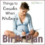 Things to Consider When Writing a Birth Plan