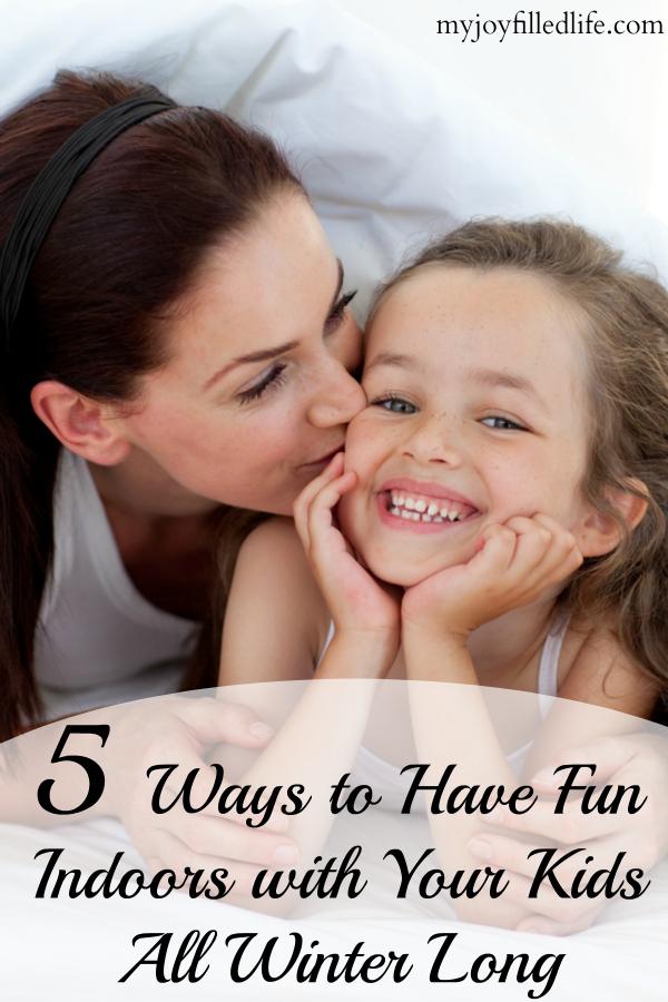 fun, kids, parenting, winter, indoors