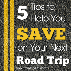 5 Tips to Help You Save on Your Next Road Trip