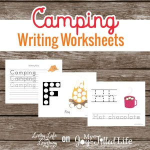 Bring the fun of camping indoors with these camping writing worksheets to practice their handwriting
