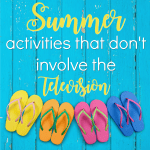 Summer Activities That Don't Involve the TV