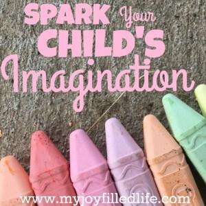 7 Surefire Ways to Spark Your Child's Imagination