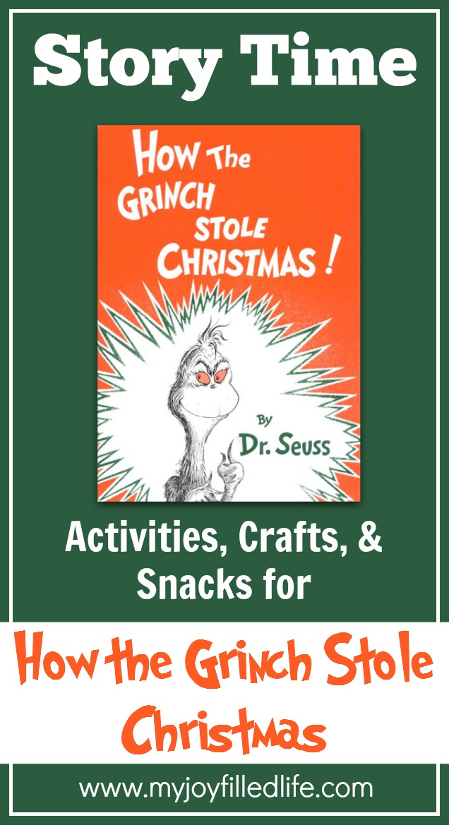 How The Grinch Stole Christmas Story Time Activities