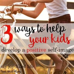 3 Ways To Develop Positive Body Image In Children