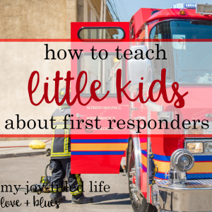 3 Ways To Teach Little Kids About First Responders