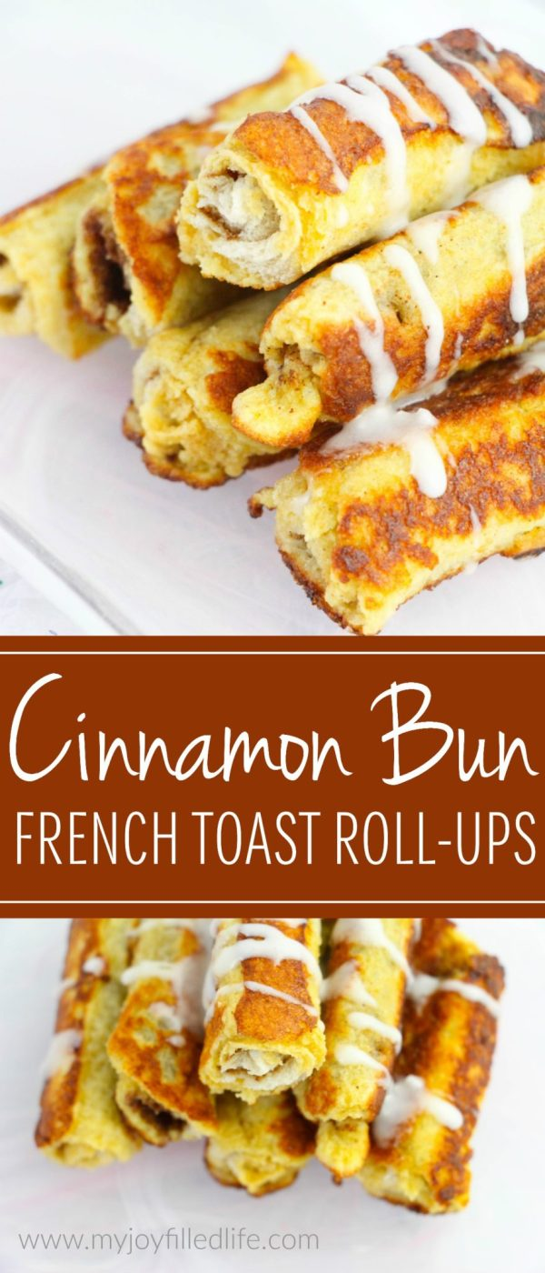 Cinnamon Bun French Toast Roll-Ups