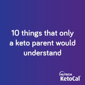 ten things only a keto parent understands