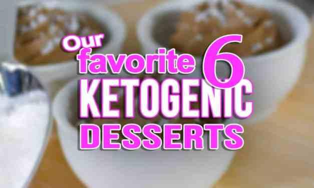 Ketogenic Desserts for LCHF Keto Diets