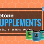 Ketone Supplements  – The Best BHB Salts, Oils & Esters to Enhance Your Diet & Goals