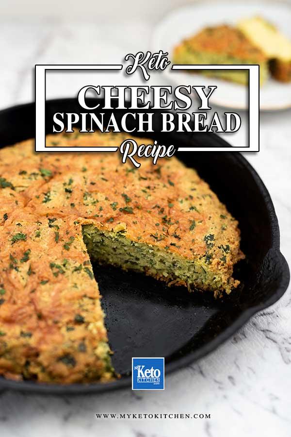 Keto Cheesy Spinach Bread