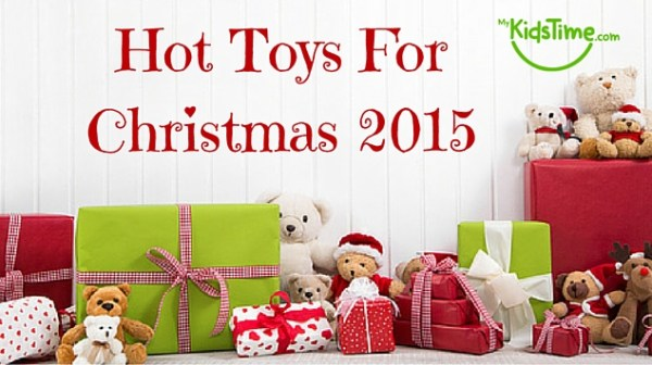 Hot Toys for Christmas 2015 Top Predictions