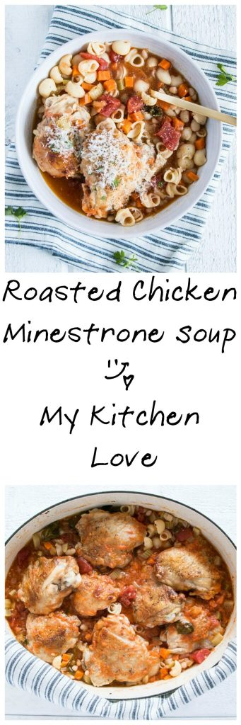Roasted Chicken Minestrone Soup | My Kitchen Love. Fall comfort food and a one pot meal!