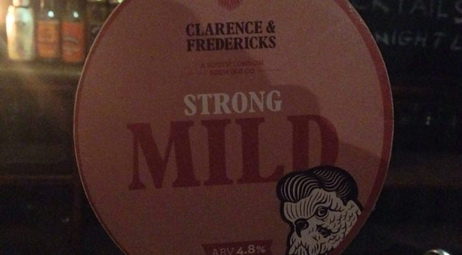 Strong Mild - Clarence & Fredericks
