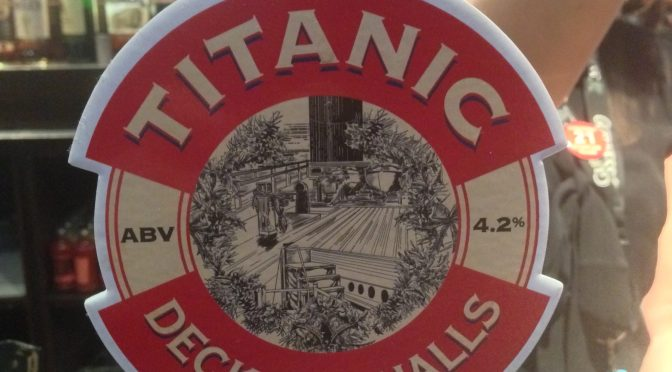 Deck the Halls - Titanic Brewery
