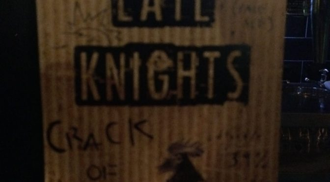 Crack of Dawn - Late Knights Brewery