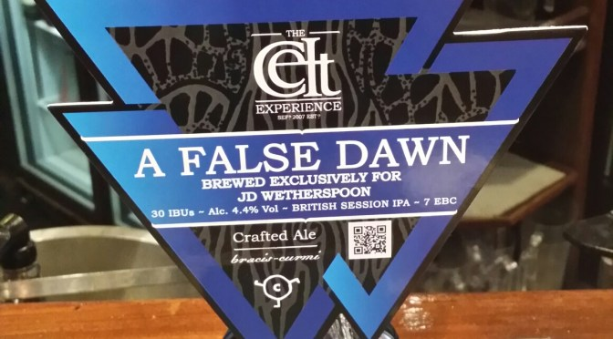 A False Dawn – The Celt Experience Brewery
