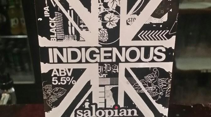 Indigenous – Salopian Brewery