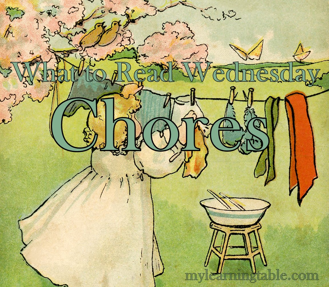 What To Read Wednesday Chore Books For Kids Learning Table
