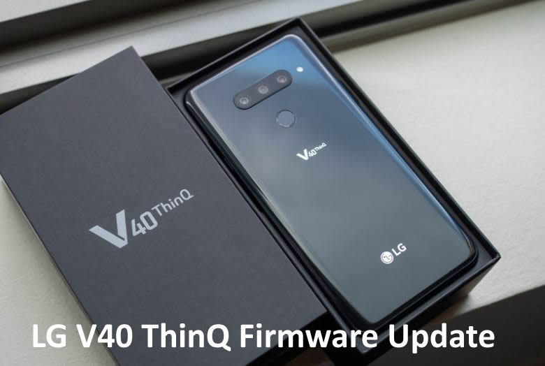 T-mobile LG V40 LMV405TA Firmware V405TA11E – January 2019 Security Patch