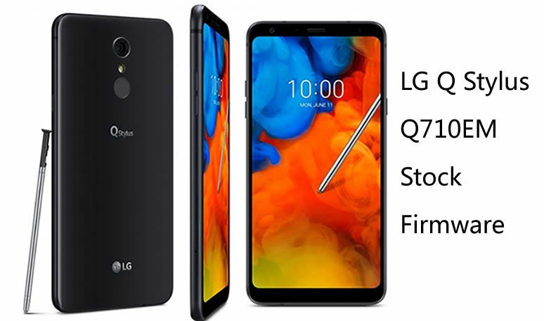 European LG Q Stylus LMQ710EM (Q710EM) Get January 2019 Security Patch