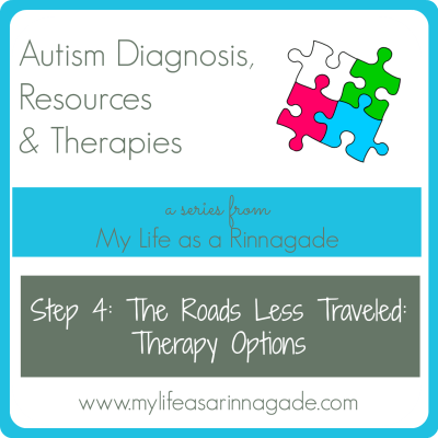 Autism: Diagnosis, Resources & Therapies: 4th Step: The Roads Less Traveled: Therapy Options