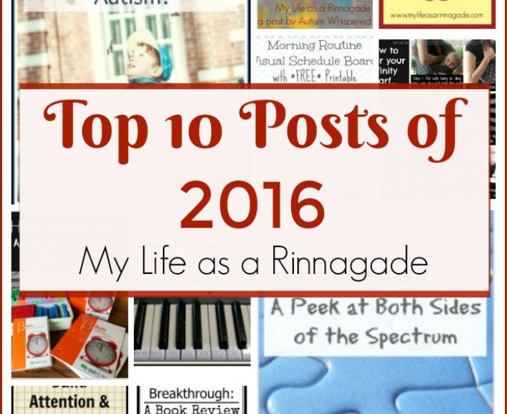 Top 10 Posts of 2016 via My Life as a Rinnagade