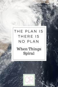 the plan is there is no plan via cindyrinna.com