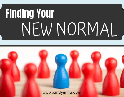 Finding Your New Normal