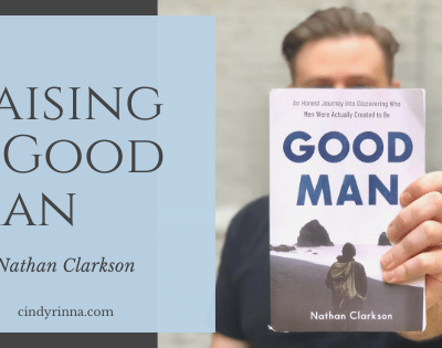 Raising a Good Man with Nathan Clarkson