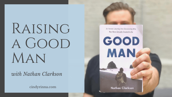 raising a good man via cindyrinna.com