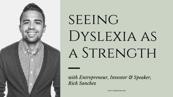 seeing dyslexia as a strength via cindyrinna.com