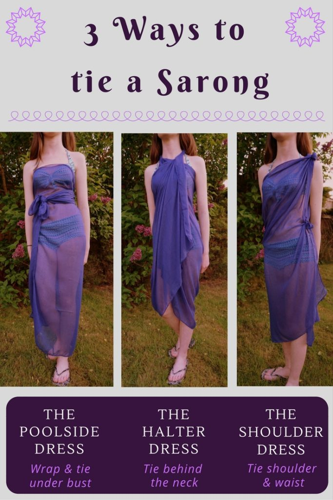 3 different ways to tie a sarong. Sarongs are a holiday wardrobe essential and are a great packing space saving trick. If you've booked a last minute holiday and you've no time to shop for new outfits then the sarong can be your failsafe summer wardrobe essential with these 3 ways to wear a sarong. Click through for more ideas for your summer wardrobe 2017