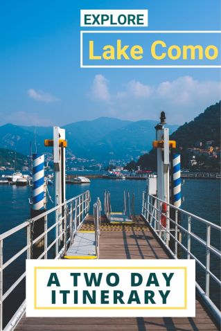 A Lake Como 2 Day Itinerary. #Lakecomo #Italy #lakes