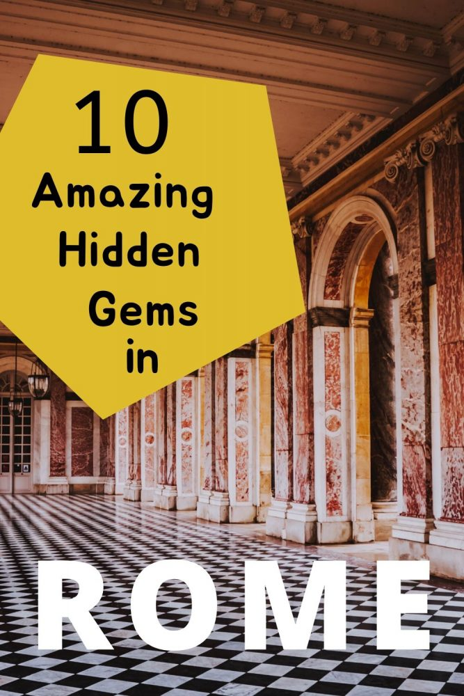 Rome hidden gems and secret spots that even the locals don't know about. A Rome guide for discovering more than just the usual tourist attractions. #Rome #Italy