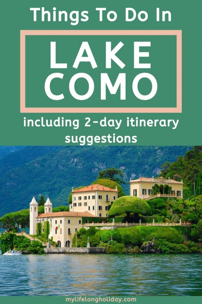 A Lake Como itinerary. A 2 day travel guide that takes in the highlights, places to stay and things to do in Lake Como, Italy. #lakecomo #italy