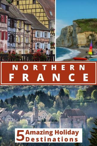 The best holiday destinations in France within an easy drive of the Eurotunnel. Beautiful regions in North France that you need to visit for your next summer holiday. #Francetravel #France