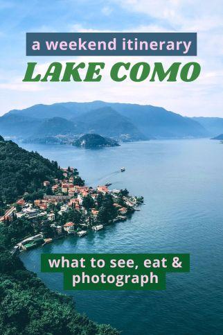 Lake Como Italy things to do on a weekend break. #lakecomo #italy #lakes