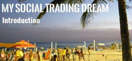 Social Trading Dream Introduction