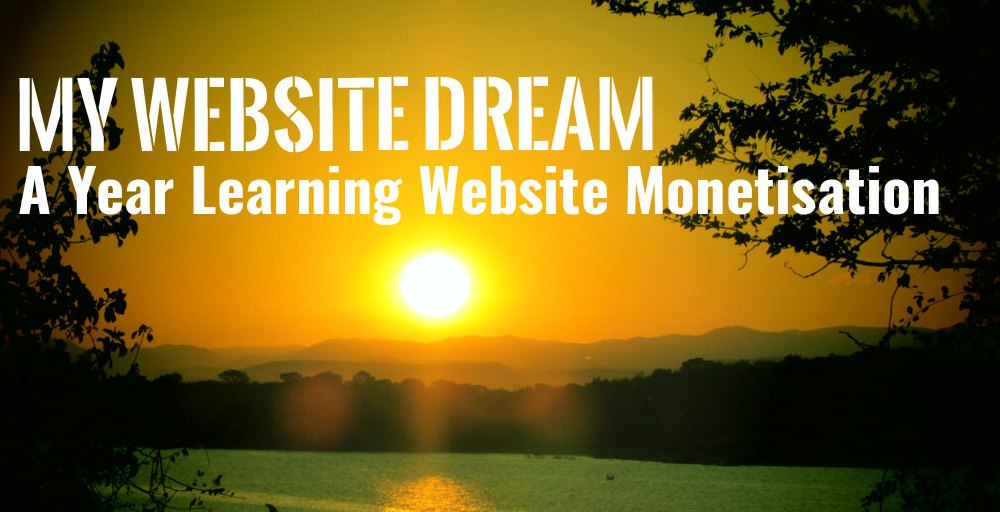 A Year Learning Website Monetisation