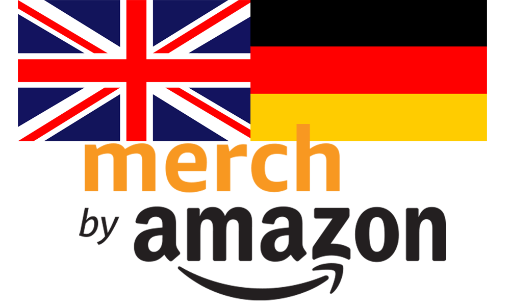 UK / German Merch by Amazon Coming Soon…