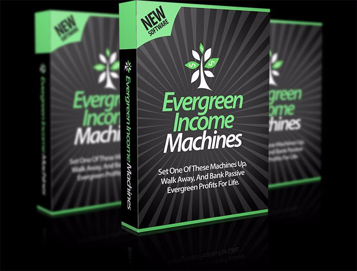 Evergreen Income Machines Review – Time-tested and PROVEN.. $300 to $500/mo method!