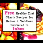Healthy Diet charts for babies toddlers for free