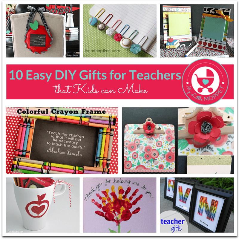 10 Easy DIY Gift Ideas For Teachers
