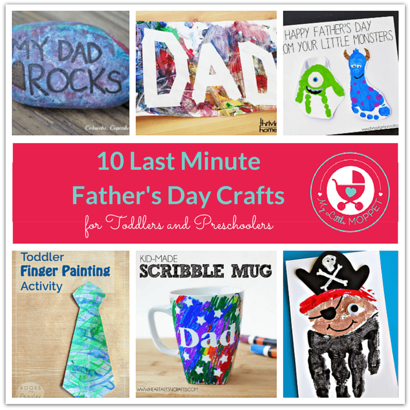 10 Last Minute Fathers Day Crafts For Toddlers And Preschoolers