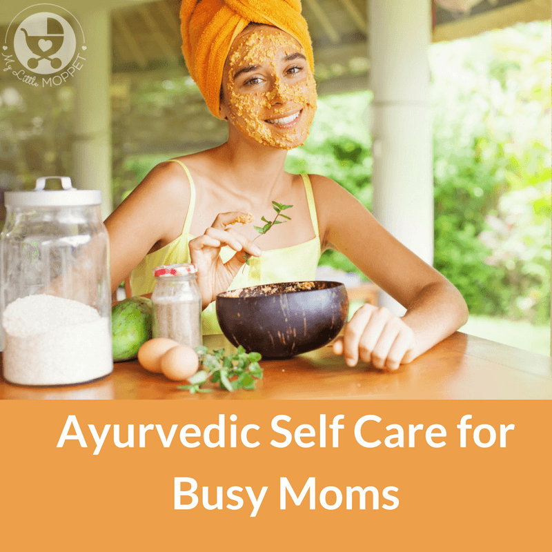 Self care doesn't have to mean an onslaught of chemical products; go natural with our Ayurvedic Self Care Tips for Busy Moms.