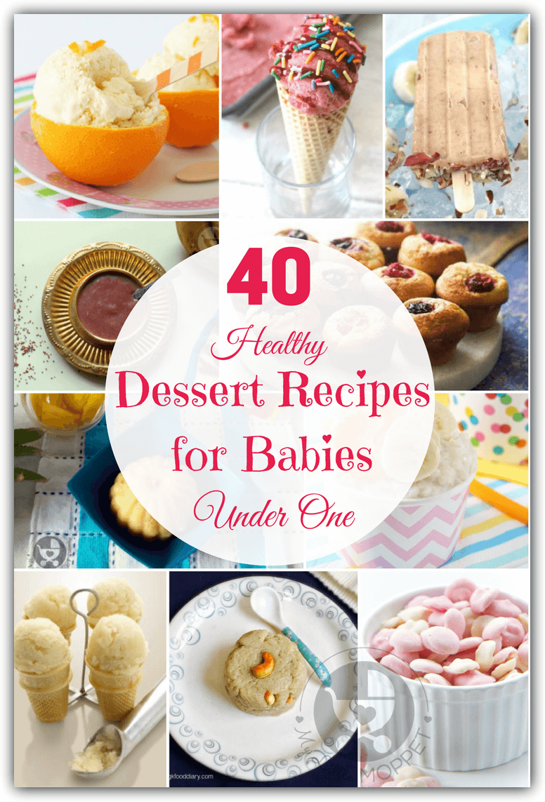Babies have small tummies, which doesn't leave much space for desserts! Make the most of baby's dessert time with these healthy dessert recipes for babies under one year.