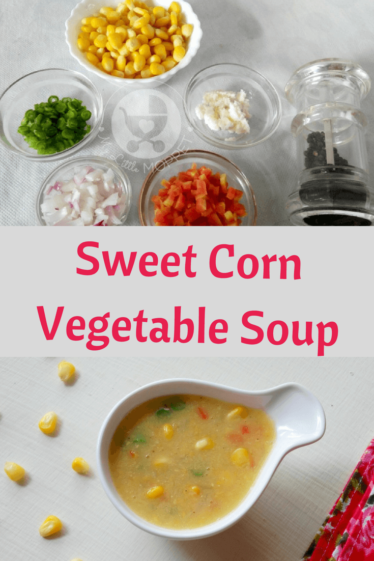 Whatever the weather, let your little one enjoy the taste and nutrition of a simple soup recipe - Sweet Corn Vegetable Soup For Toddlers.