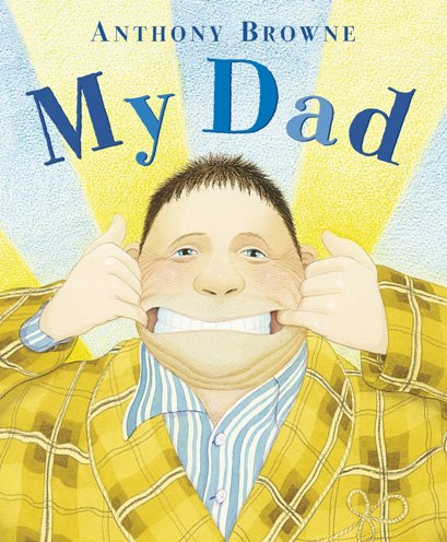 books about dads - My dad