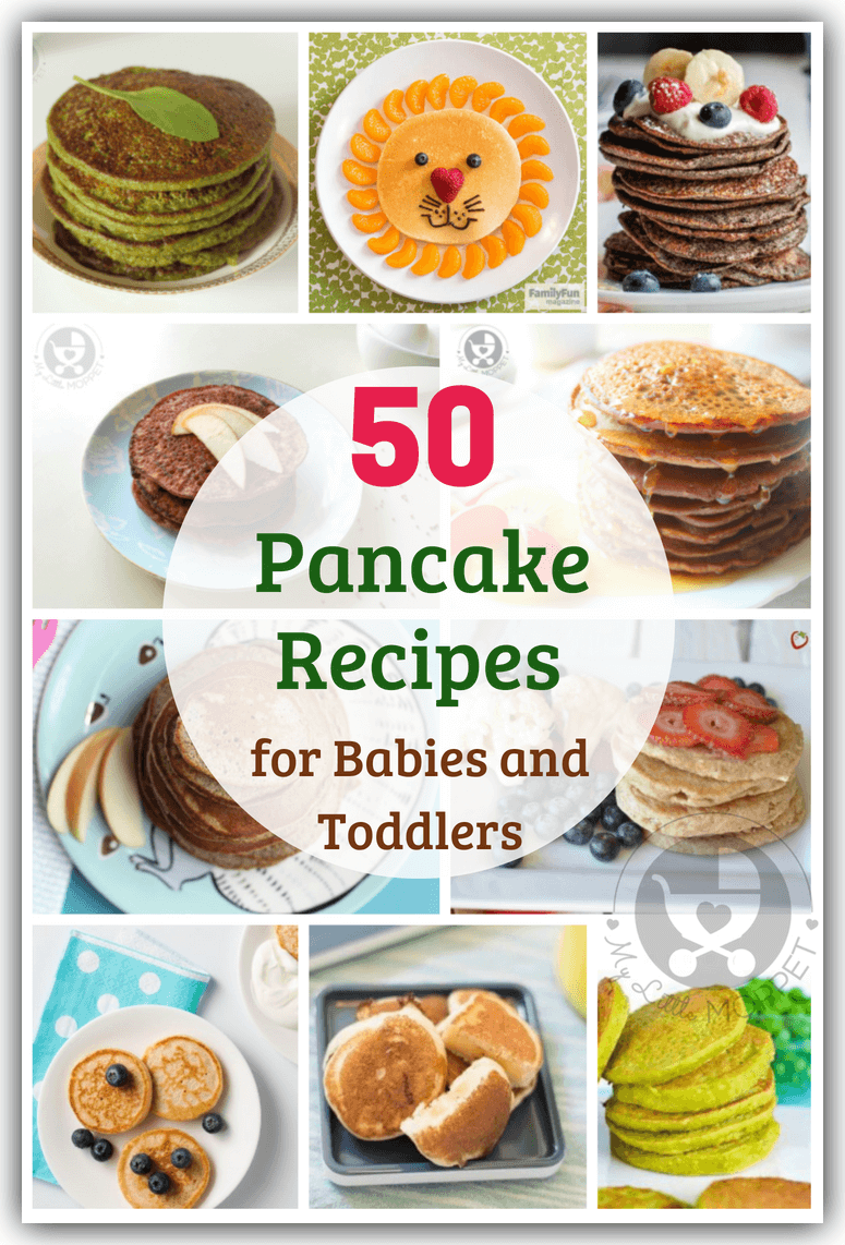 Check out our list of 50 pancake recipes for babies and toddlers to feed your baby a variety of grains, millet, fruits, vegetables and dairy.Say bye to boredom!