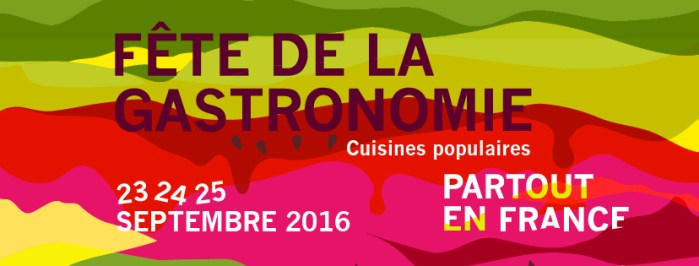 La fête de la Gastronomie 2016 et les cuisines populaires